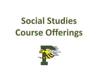 Social Studies  Course Offerings