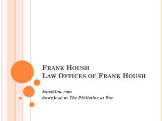 Frank Housh Law Offices of Frank Housh