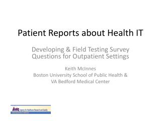 Patient Reports about Health IT
