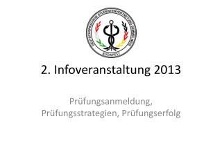 2. Infoveranstaltung 2013