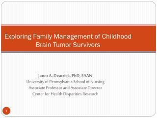 Exploring Family Management of Childhood Brain Tumor Survivors