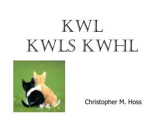 KWL KWLS KWHL