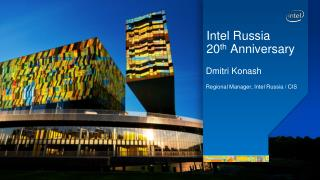Intel Russia 20 th  Anniversary