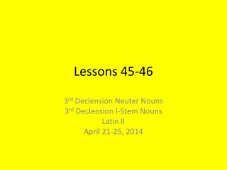 Lessons 45-46