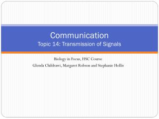 Communication Topic 14: Transmission of Signals