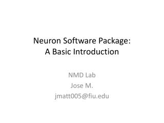 Neuron Software Package: A Basic Introduction