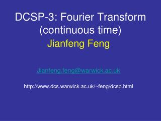 DCSP-3: Fourier Transform (continuous time)