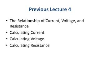 Previous Lecture 4