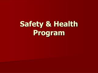 Safety  Health Program