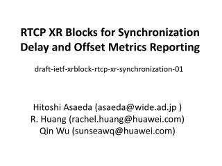 RTCP XR Blocks for Synchronization Delay and Offset Metrics Reporting