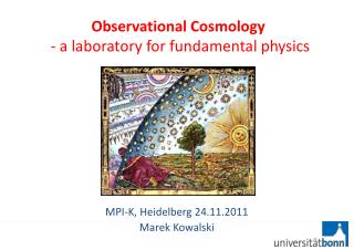 Observational Cosmology  - a  laboratory for  fundamental  physics