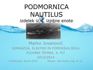 PODMORNICA NAUTILUS izdelek iz 4. izpitne enote