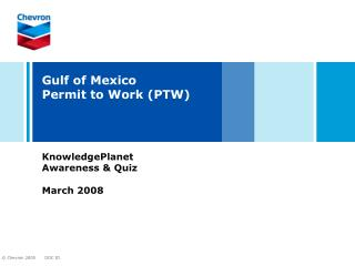 Gulf of Mexico Permit to Work PTW