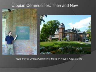 Utopian Communities: Then and Now