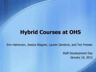 Hybrid Courses at OHS