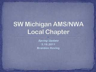 SW Michigan AMS/NWA Local Chapter