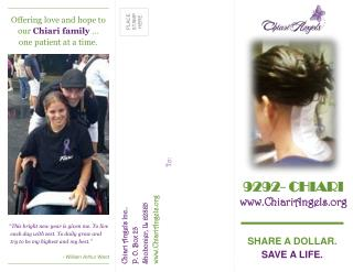 Offering love and hope to our  Chiari family …  one patient at a time.