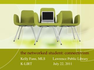 the networked student:  connectivism