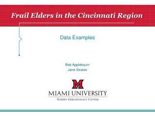 Frail  Elders in the Cincinnati Region