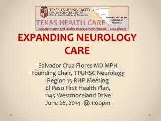 EXPANDING NEUROLOGY CARE