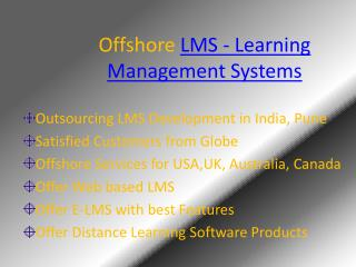 Offshore  LMS - Learning Management Systems