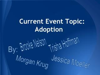Current Event Topic:  Adoption