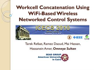 Workcell  Concatenation Using  WiFi -Based Wireless Networked Control Systems