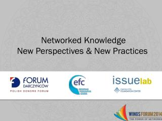 Networked  Knowledge  New  Perspectives & New Practices