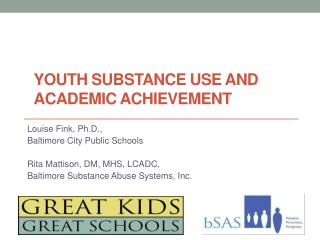 Youth Substance Use and Academic Achievement