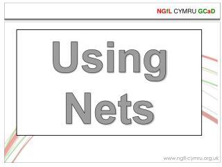 Using Nets