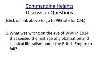 Commanding Heights  Discussion Questions