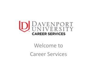 Welcome to  Career Services