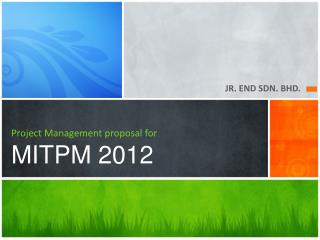 Project Management proposal for MITPM 2012
