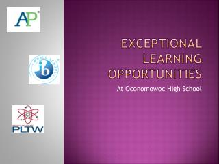 Exceptional Learning Opportunities