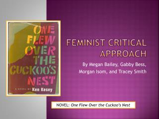 Feminist Critical Approach