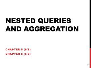 Nested Queries and Aggregation