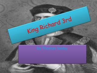 King Richard 3rd
