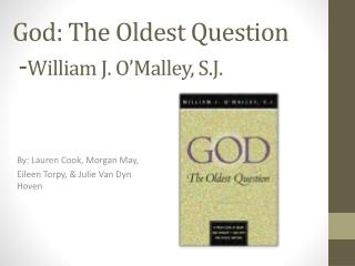 God: The Oldest Question  - William  J. O'Malley, S.J.
