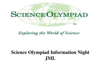Science Olympiad Information Night JML