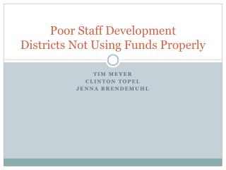 Poor Staff Development Districts Not Using Funds Properly