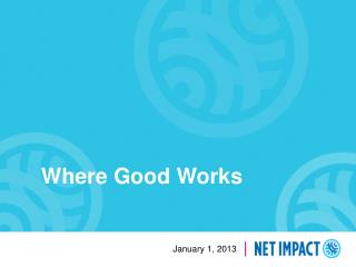 Where Good Works