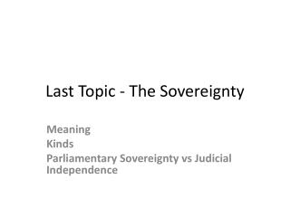 Last Topic - The Sovereignty