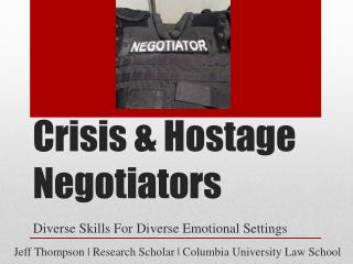 Crisis & Hostage Negotiators