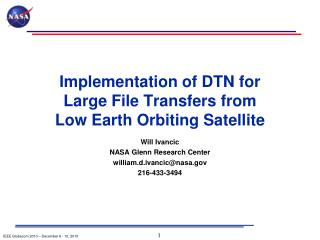 Implementation of DTN for  Large File Transfers from  Low  Earth Orbiting Satellite