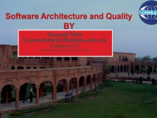 Software Architecture and Quality BY