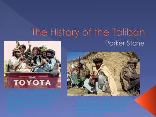 The History of the Taliban
