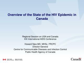Overview of the State of the HIV Epidemic in Canada