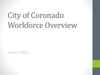 City of Coronado Workforce Overview