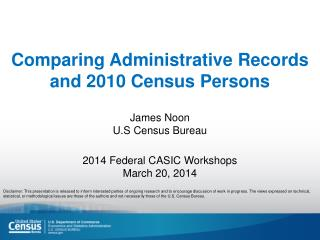 Comparing Administrative Records and 2010 Census Persons