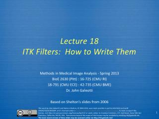 Lecture  18 ITK Filters:  How to Write Them